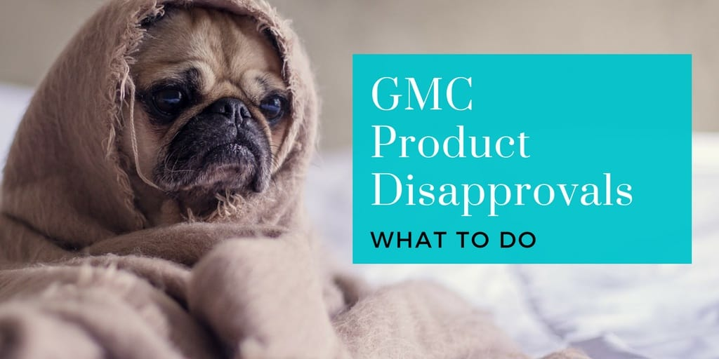 How to handle products in Google Merchant Center (GMC) that are disapproved